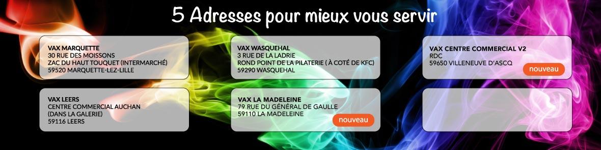Adresse des magasins Vax