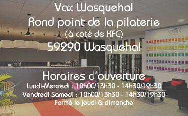 Magasin vax Wasquehal